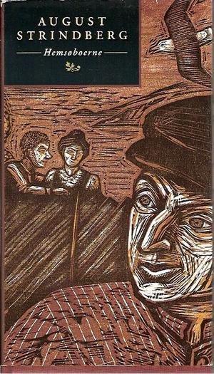 """""""Hemsøboerne"""" av August Strindberg"""