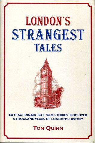 """""""London's Strangest Tales"""" av Tom Quinn"""
