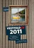 """""""VestfoldLiv 2011"""" av Truls Horvei"""