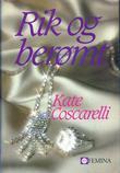 """Rik og berømt"" av Kate Coscarelli"