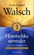 """""""Himmelske samtaler - bok 1"""" av Neale Donald Walsch"""