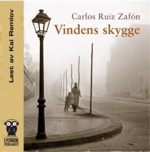 """Vindens skygge"" av Carlos Ruiz Zafón"