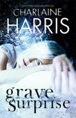 """Grave surprise"" av Charlaine Harris"
