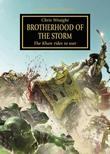 """Brotherhood of the Storm - The Khan rides to war - The Horus Heresy"" av Chris Wraight"