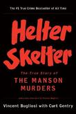 """Helter Skelter The True Story of the Manson Murders"" av Vincent Bugliosi"