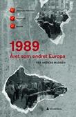 """""""1989 - året som endret Europa"""" av Per Anders Madsen"""