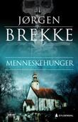 """""""Menneskehunger kriminalroman"""" av Jørgen Brekke"""