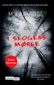 """""""I skogens mørke"""" av M.J. Arlidge"""