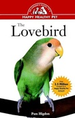 """The Lovebird - An Owner's Guide to a Happy Healthy Pet"" av Pamela Leis Higdon"