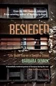 """Besieged - life under fire on a Sarajevo street"" av Barbara Demick"