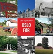 """""""Oslo før"""" av Leif Gjerland"""