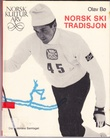 """""""Norsk skitradisjon"""" av Olav Bø"""