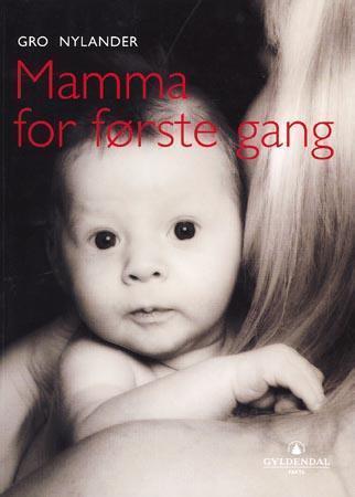 """""""Mamma for første gang"""" av Gro Nylander"""