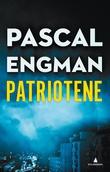 """""""Patriotene"""" av Pascal Engman"""