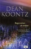 """""""Begynnelsen på slutten"""" av Dean R. Koontz"""