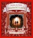 """""""Snøsøsteren - en julefortelling"""" av Maja Lunde"""