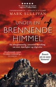 """Under en brennende himmel"" av Mark Sullivan"