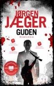 """""""Guden - kriminalroman"""" av Jørgen Jæger"""