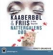 """""""Nattergalens død - en Nina Borg-krim"""" av Lene Kaaberbøl"""