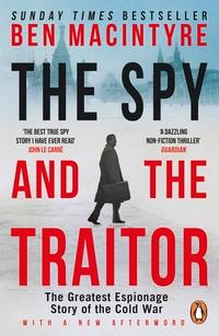 """""""The spy and the traitor - the greatest espionage story of the cold war"""" av Ben Macintyre"""