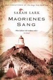 """""""Maorienes sang - roman"""" av Sarah Lark"""