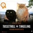 """""""Tussetroll og Tingeling - Instagrams morsomste katter"""" av Greta Engh"""