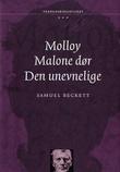 """""""Molloy ; Malone dør ; Den unevnelige"""" av Samuel Beckett"""