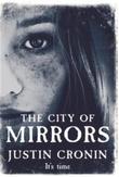 """The city of mirrors"" av Justin Cronin"