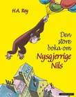 """""""Den store boka om Nysgjerrige Nils"""" av H.A. Rey"""