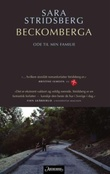 """""""Beckomberga ode til min familie"""" av Sara Stridsberg"""