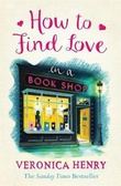 """""""How to find love in a bookshop"""" av Veronica Henry"""