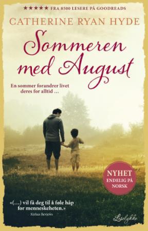 """""""Sommeren med August"""" av Catherine Ryan Hyde"""