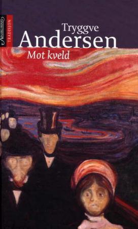 """""""Mot kveld"""" av Tryggve Andersen"""