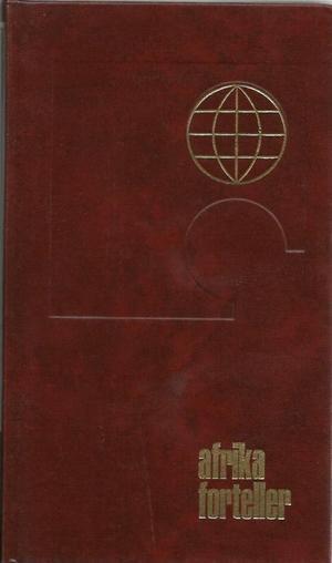 """""""Afrika forteller - afrikanske novel"""" av Yngvar Ustvedt"""