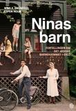 """""""Ninas barn - fortellingen om det jødiske barnehjemmet i Oslo"""" av Nina F. Grünfeld"""