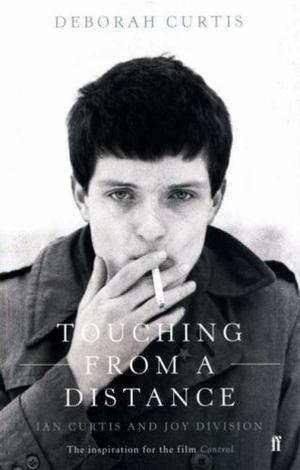 """""""Touching from a Distance - Ian Curtis and Joy Division"""" av Deborah Curtis"""