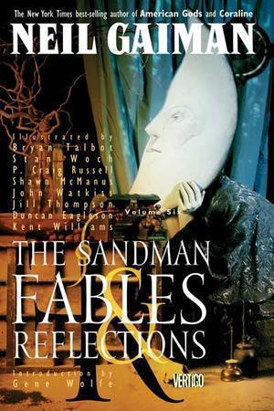 """""""The Sandman Vol. 6 - Fables and Reflections"""" av Neil Gaiman"""