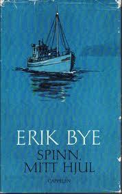 """""""Spinn, mitt hjul"""" av Erik Bye"""