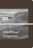 """""""Over fjellet"""" av Nils-Øivind Haagensen"""