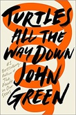 """Turtles all the way down"" av John Green"
