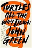 """Turtles all the way down"" av John Green"