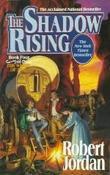"""""""The shadow rising book four of The wheel of time"""" av Robert Jordan"""
