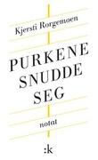 """""""Purkene snudde seg notat"""" av Kjersti Rorgemoen"""