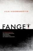 """""""Fanget"""" av Lilja Sigurdardóttir"""