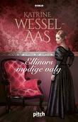 """""""Ellinors modige valg"""" av Katrine Wessel-Aas"""