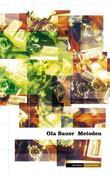 """""""Metoden - roman"""" av Ola Bauer"""