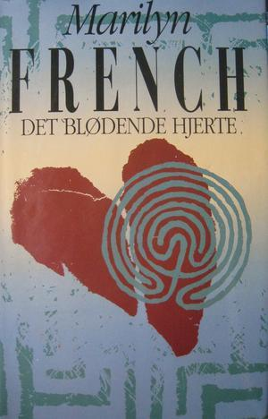 """""""Det blødende hjerte"""" av Marilyn French"""