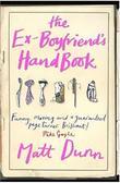 """""""The Ex-boyfriend's Handbook"""" av Matt Dunn"""
