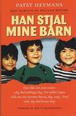 """""""Han stjal mine barn"""" av Patsy Heymans"""