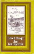 """""""Året har ingen vår"""" av Alfred Hauge"""